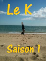 """affiche de La série """"Le K"""", la personnalité du Kinesthésique"""